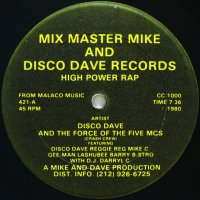 DISCO DAVE AND THE FORCE OF THE FIVE MCs / HIGH POWER RAP
