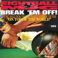 EIGHTBALL & MJG / BREAK 'EM OFF
