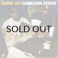 MASS 187 / GANGSTA STRUT