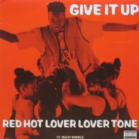 RED HOT LOVER TONE / GIVE IT UP