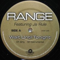 RANGE / WAIT UNTIL TONIGHT