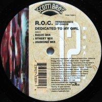 R.O.C. / Dedicated To My Girl