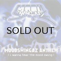 Moodswingaz / Moodswingaz Anthem (i wanna hear the mood swing)