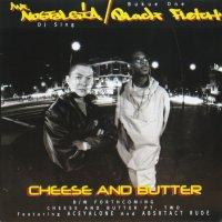 MR. Nostalgia & Black Fletch / Cheese & Butter
