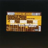 Missy ''Misdemeanor'' Elliott / Sock It 2 Me