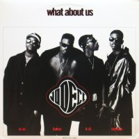 Jodeci / What About Us