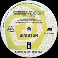 Sinister / I Won't Forget You G