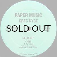 Greg Nyce / Set It Off