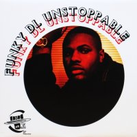 Funky DL / Unstoppable
