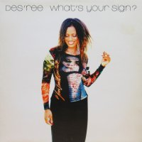 Des'ree - What's Your Sign?