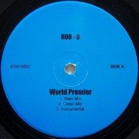 Rob-O - World Premier