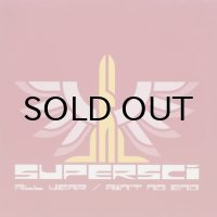 Supersci – All Year / Ain't No End