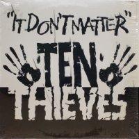 Ten Thieves - It Don't Matter