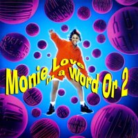 MONIE LOVE / IN A WORD OR 2