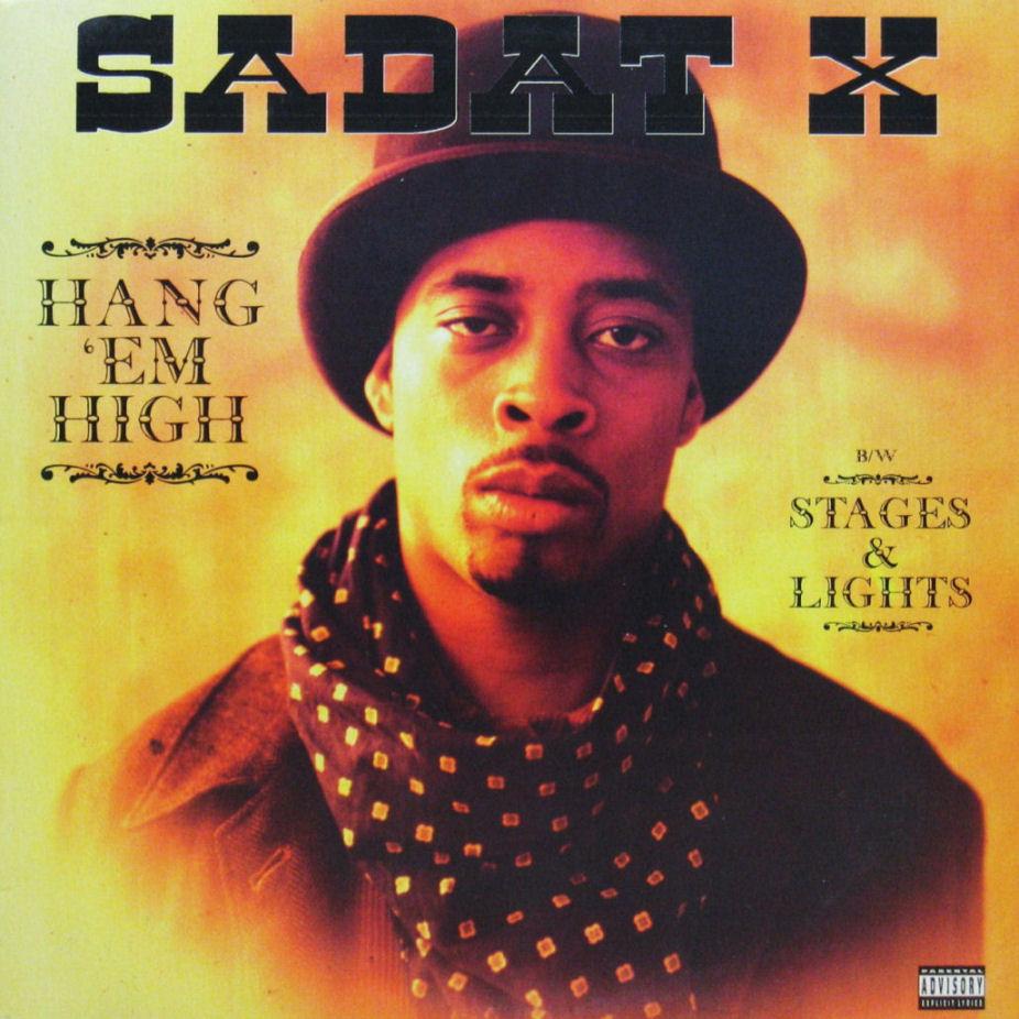 Sadat X Hang 'Em High
