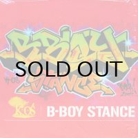 K-OS / B-BOY STANCE