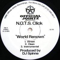 N.O.T.S. CLICK / WORLD RENOWN
