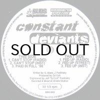 CONSTANT DEVIANTS / CAN'T STOP
