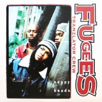 FUGEES / NAPPY HEADS