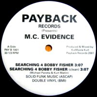 M.C. EVIDENCE / SEARCHING 4 BOBBY FISHER