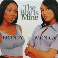 BRANDY & MONICA / THE BOY IS MINE