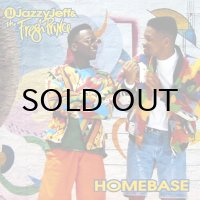 DJ JAZZY JEFF & THE FRESH PRINCE / HOMEBASE