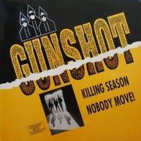 GUNSHOT / KILLING SEASON