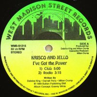 KRISCO AND JELLO / I'VE GOT THE POWER