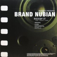 BRAND NUBIAN / ROCKIN' IT