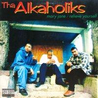 THA ALKAHOLIKS / MARY JANE