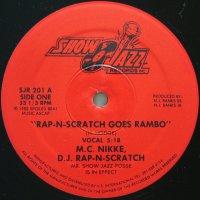 M.C. NIKKE, D.J. RAP-N-SCRATCH / RAP-N-SCRATCH GOES RAMBO