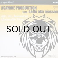 ASAYAKE PRODUCTION feat. CELLO aka MASSAN / OTO-NO-HOSOMICHI