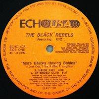 THE BLACK REBELS / MORE BABIES HAVING BABIES