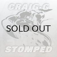CRAIG-G / STOMPED