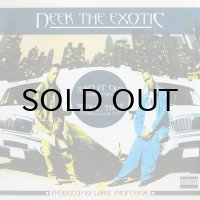 NEEK THE EXOTIC / TURN IT OUT