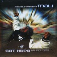 MALI / GET HYPE