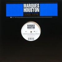 MARQUES HOUSTON / FAVORITE GIRL