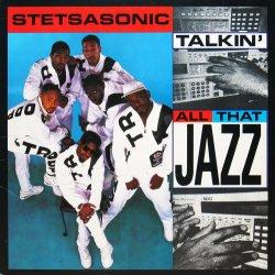 画像1: STETSASONIC / TALKIN' ALL THAT JAZZ