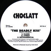 CHOCLATT / THE DEADLY KISS