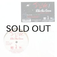 J-LIVE / LIKE THIS ANNA