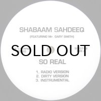 SHABAAM SAHDEEQ / SO REAL