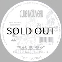 CLUB NOUVEAU / LET IT GO