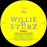 WILLIE STUBZ / PIMPIN
