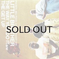 LITTLE BROTHER / THE WAY YOU DO IT