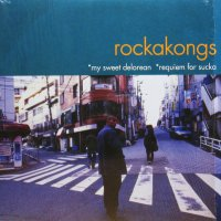 ROCKAKONGS / MY SWEET DELOREAN