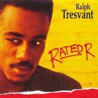 RALPH TRESVANT / RATED R