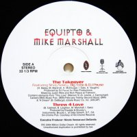 EQUIPTO & & MIKE MARSHALL / THE TAKEOVER