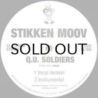 STIKKEN MOOV / Q.U. SOLDIERS