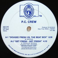 P.C. CREW / DOUGEE FRESH VS THE BEAT BOX