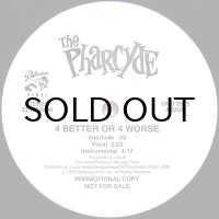 THE PHARCYDE / 4 BETTER OR 4 WORSE
